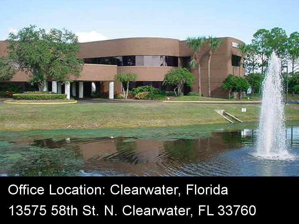 Office Location: 13575 58th St. N. Clearwater, FL 33760